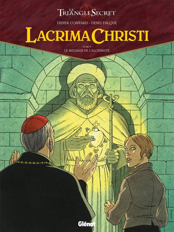LACRIMA CHRISTI Le Message de l'Alchimiste Tirage de Luxe Tome V